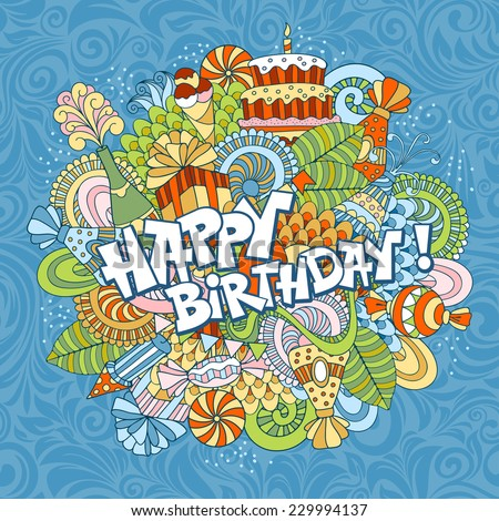 Fun, bright and original birthday greetings, made in the doodle style. Vector. - stock vector
