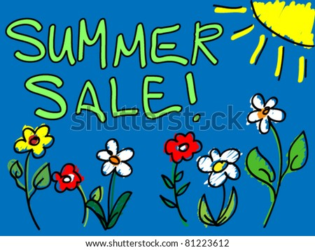 Fun hand drawn summer sale sign or placard doodle with colorful flowers and sun over blue background. - stock vector