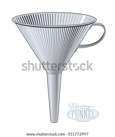 Funnel in vintage engraving style. Vector illustration, isolated, grouped, transparent background  - stock vector