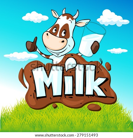 funny cow hold glass of milk behind milk text on natural background  - stock vector