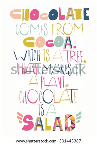 Funny quote poster - stock vector