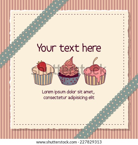 Funny scrapbooking card with three cupcakes on a piece of paper in retro style - stock vector
