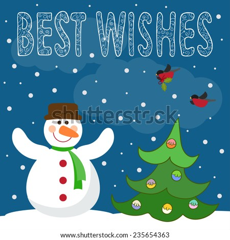 Funny winter holidays card background with hand-drawing best wishes, cute snowman, fir, bullfinches and snowflakes - stock vector