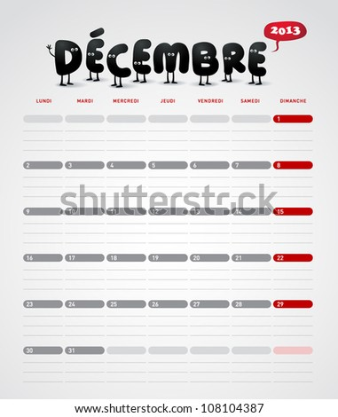 Funny year 2013 vector calendar December -  In French. - stock vector