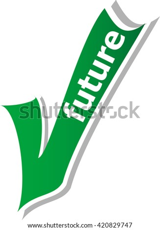 future word on green check mark symbol and icon for approved design concept and web graphic on white background.green check mark. vector check mark button. check mark icon - stock vector