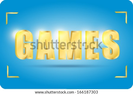 Games in gold  font  - stock vector