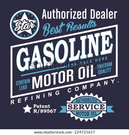 Gasoline Motor oil typography, vectors, t-shirt graphics, vintage - stock vector
