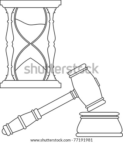 Gavel. Vector hammer and anvil - symbols of law,  hourglass - isolated illustration  - black contour (white silhouette) on white background - stock vector
