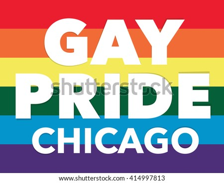 """Gay pride background with """"Gay Pride Chicago"""" over flag - stock vector"""