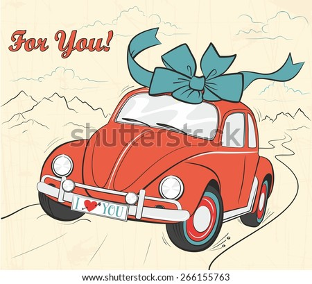 "Gentle old card in the shabby chic style with mountain landscape, lettering ""for you"" and cartoon red car with beautiful big blue bow in the roof. Volkswagen Bug - stock vector"