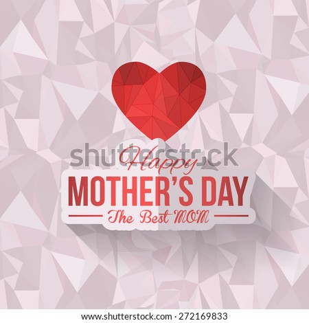 Geometric Heart Symbol and Happy Mother's Day Low Poly Background. Announcement and Celebration Message Poster, Flyer - stock vector