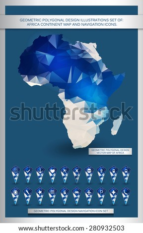 Geometric polygonal design illustrations set of: Africa continent map and navigation icons. - stock vector