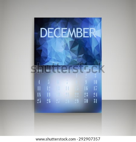 Geometrical polygonal triangles and blurred backgrounds 2016 calendar design for december month vector EPS10 - stock vector