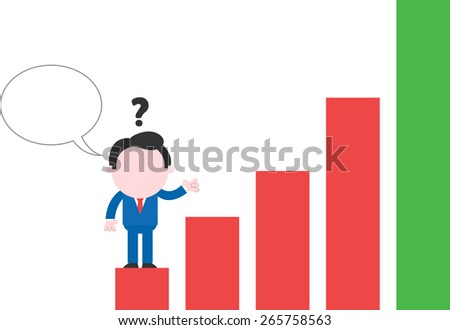Gesturing confused cartoon faceless businessman with bubble standing on low rung of bar chart - stock vector