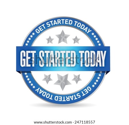get started today seal illustration design over a white background - stock vector
