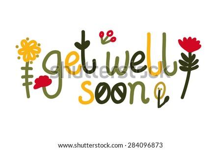 Get well soon - stock vector