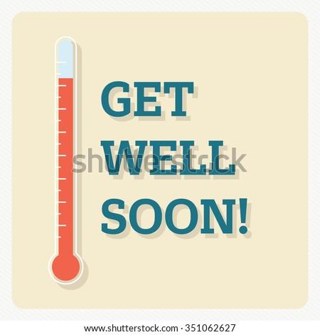 Get well soon! - vector illustration eps10 - stock vector