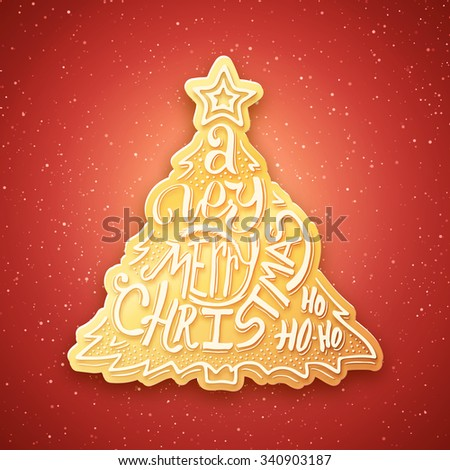 Gingerbread in form of fir tree with Merry Christmas typographic inscription. Background with hand lettering for christmas. Doodle christmas tree. Merry Christmas greeting card. Vector illustration.  - stock vector