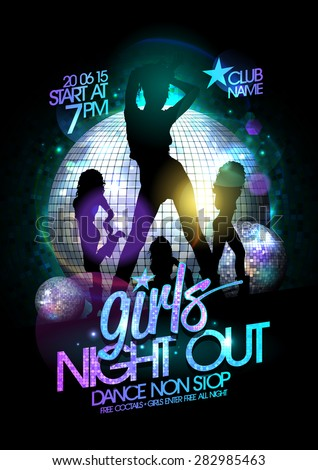 Girls night out party poster with three dancing go-go girls silhouette and disco balls. - stock vector