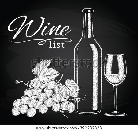glass, bottle, wine, grapes on chalkboard - stock vector
