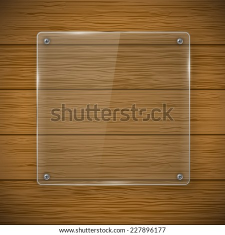 Glass square framework and wood texture. Vector illustration - stock vector
