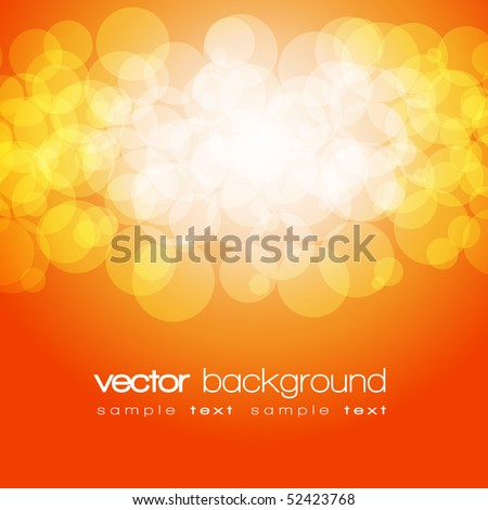 Glittering orange and yellow lights background with text - vector - stock vector