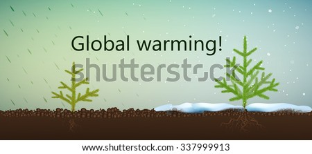 Global warming text and two fir trees one with nice snowy weather, another with rain and without snow, climate change problem, vector - stock vector
