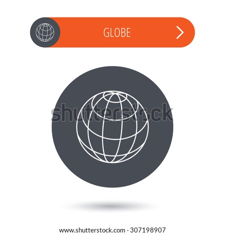 Globe icon. World travel sign. Internet network symbol. Gray flat circle button. Orange button with arrow. Vector - stock vector
