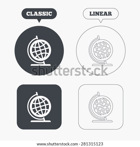 Globe sign icon. Geography symbol. Globe on stand for studying. Classic and line web buttons. Circles and squares. Vector - stock vector
