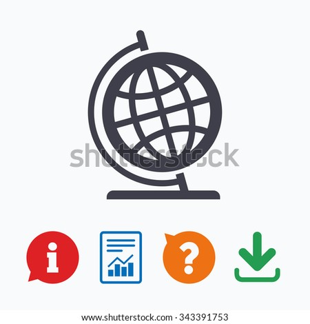 Globe sign icon. Geography symbol. Globe on stand for studying. Information think bubble, question mark, download and report. - stock vector