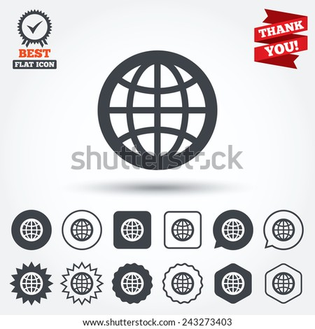 Globe sign icon. World symbol. Circle, star, speech bubble and square buttons. Award medal with check mark. Thank you ribbon. Vector - stock vector