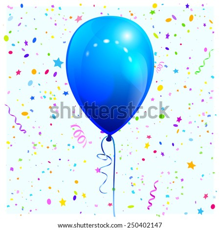 Glossy blue balloon and confetti. Vector illustration for congratulatory cards. - stock vector