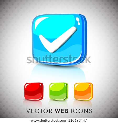 Glossy 3D web 2.0 check mark validation symbol icon set. EPS 10. - stock vector
