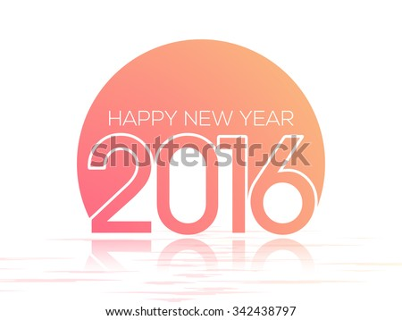 Glossy greeting card design for Happy New Year 2016 celebration. - stock vector