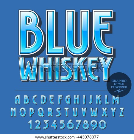 Glossy set of alphabet letters, numbers and punctuation symbols. Reflective vector label with text Blue whiskey - stock vector