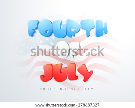 Glossy text Fourth of July on national flag waves background for American Independence Day celebration. - stock vector