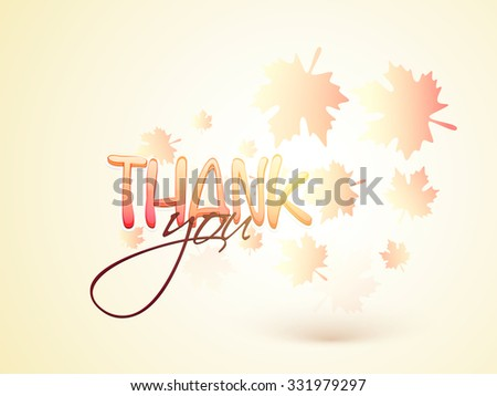Glossy text Thank You on shiny maple leaves decorated background for Happy Thanksgiving Day celebration. - stock vector