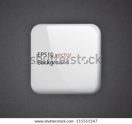 Glossy white rounded square on a dark textured background. EPS10 abstract vector background. - stock vector