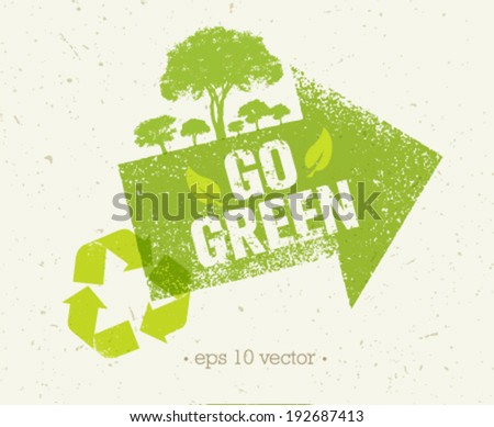 Go green arrow with trees and recycle sign vector composition on paper background - stock vector