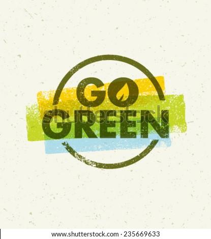 Go Green Creative Eco Vector Design Element  - stock vector