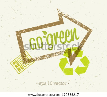 Go green eco arrow recycling concept on organic paper background. - stock vector
