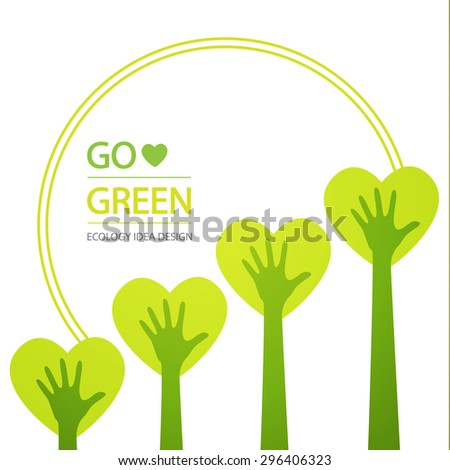 Go green hands & hearts. Tree background. Vector illustration - stock vector