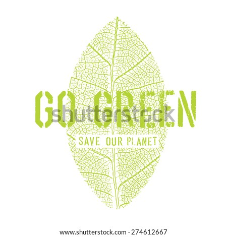 Go Green Poster with Leaf Symbol - stock vector