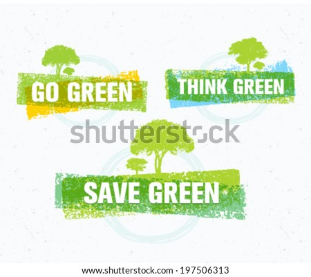Go, Think, Save Green Eco Tree Recycling Concept on Organic Paper Background - stock vector