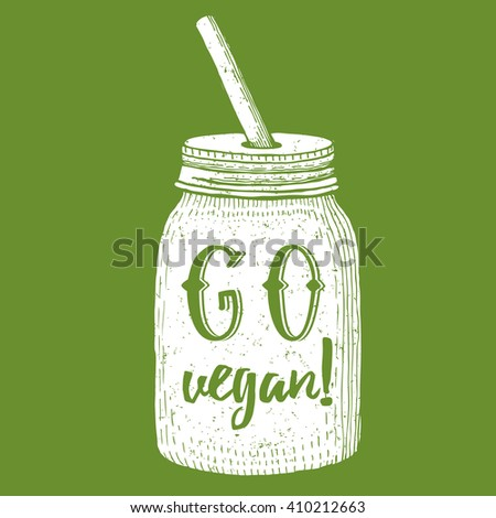 Go vegan poster in vintage style, vector illustration with jar with star - stock vector