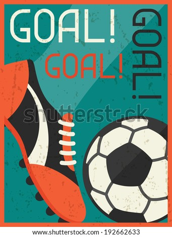 Goal! Retro poster in flat design style. - stock vector