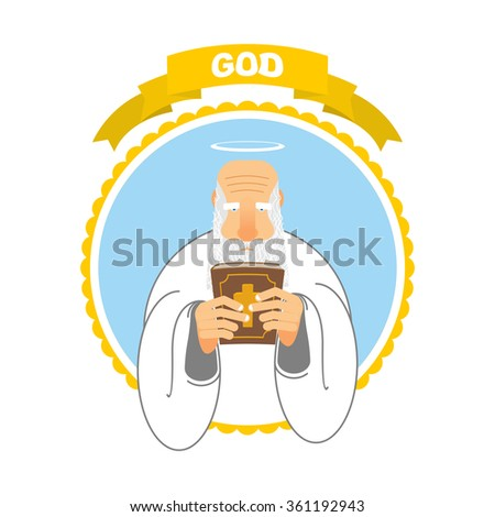 God and Holy Bible. Good Grandpa keeps Holy Book. Holy man and tall ancient book. New Testament. Halo above his head. Man with big white beard in white clothes.  - stock vector