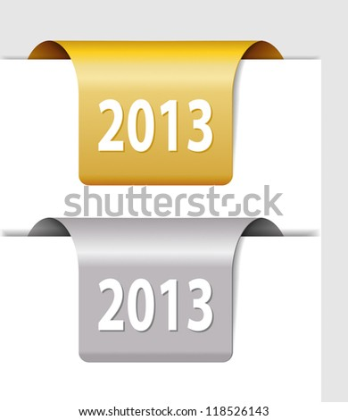 Gold and silver 2013 labels - two Stickers on the edge of the page - stock vector