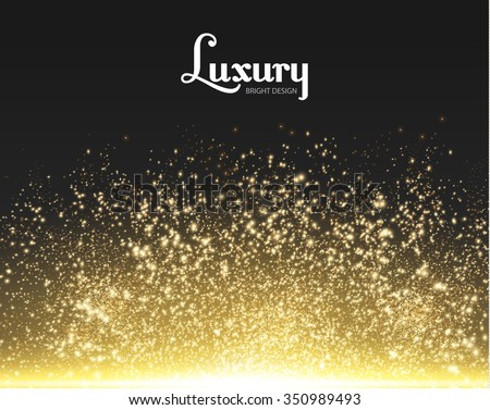 Gold Explosion on Black Background. Shining Motion & Luxury Design. Holiday, Nightclub  & Party Card. Vector illustration - stock vector