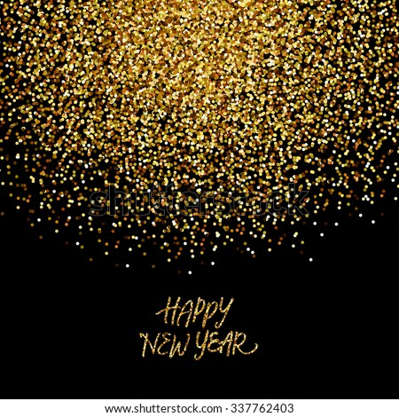 Gold glitter confetti background 'Happy New Year' - stock vector